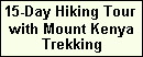 15 days mt. kenya mount kenya trek treks trekkings walks climbs climbing safaris